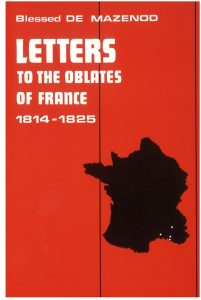 thumbnail of 06 – Letters to the Oblates of France 1814-1825