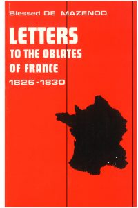 thumbnail of 07 – (unedited) Letters to the Oblates of France 1826-1830_OR