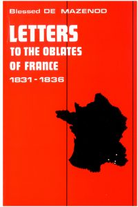 thumbnail of 08 – Letters to the Oblate of France 1831-1836