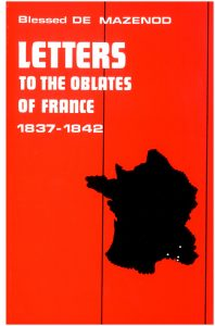thumbnail of 09 – Letters to the Oblate of France 1847-1842