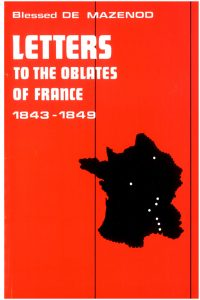 thumbnail of 10 – Letters to the Oblate of France 1843-1849