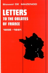 thumbnail of 12 – Letters to the Oblate of France 1856-1861